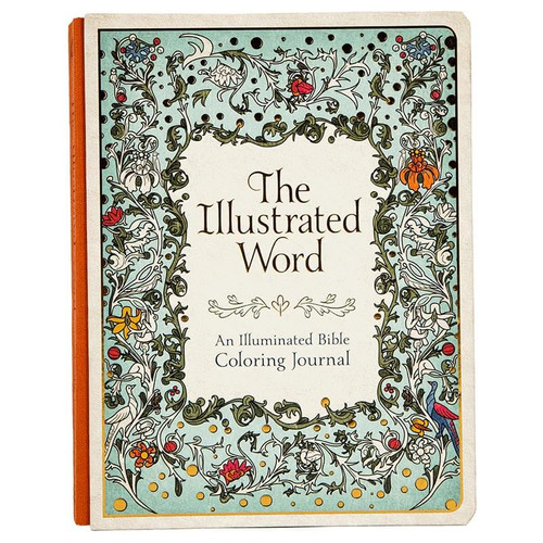 The Illustrated Word, An Illuminated Bible Coloring Journal