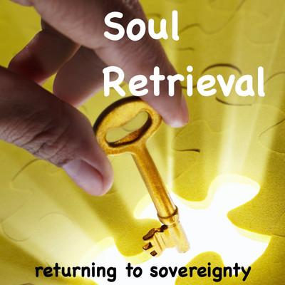 Soul Retrieval Meditation