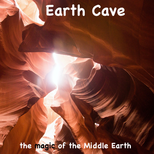 Earth Cave, the Magic of the Middle Earth Meditation
