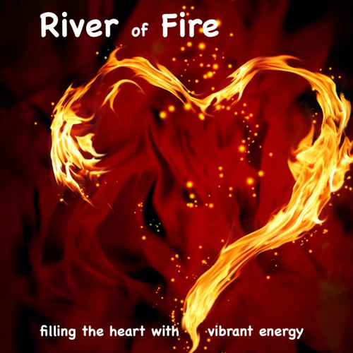 River of Fire Meditation