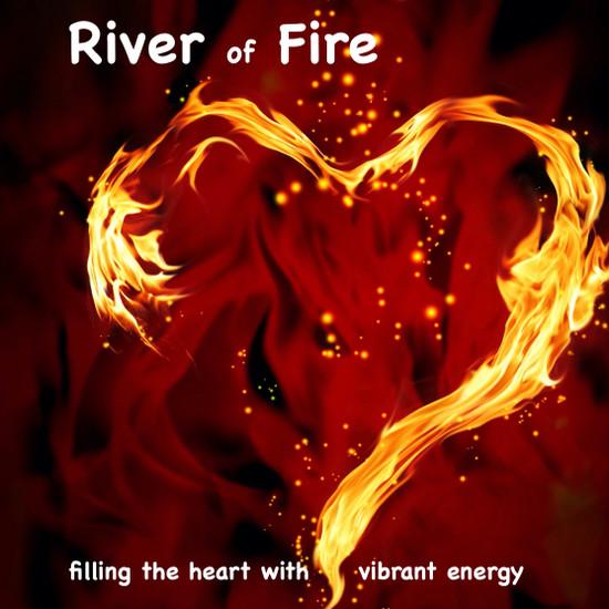 River of Fire Meditation