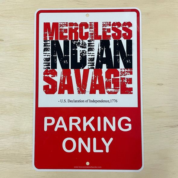 Metal Merciless Indian Savage Parking Sign