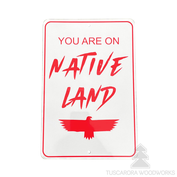 Metal Native Land Sign