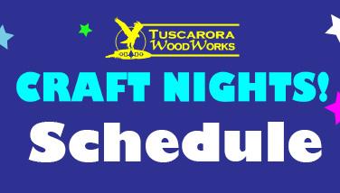 Craft Night Schedule