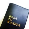 Passport Sleeve: Born to Wander Black