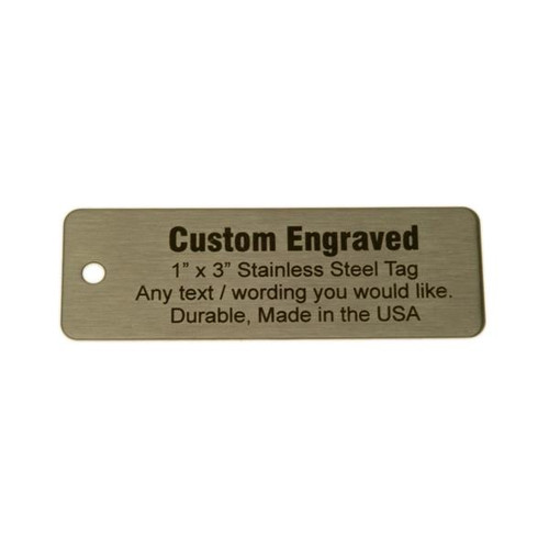 "Stainless Steel Tag 1"" x 3"" - CUSTOM ENGRAVED"