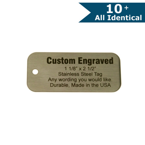 "Stainless Steel Tag 1.125"" x 2.5"" - CUSTOM ENGRAVED - ALL IDENTICAL"