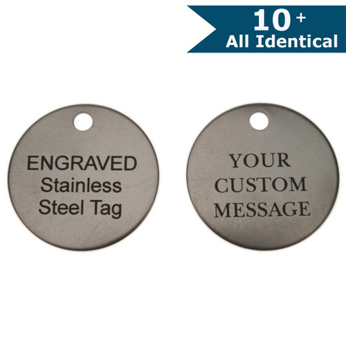 Stainless Steel Round Key Tag 1-1/4 Inch Diameter-CUSTOM ENGRAVED - ALL IDENTICAL