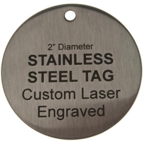 2 Inch Round Stainless Steel Tag - Custom Engraved