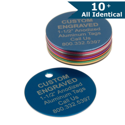 Large Round Aluminum Tag 1-1/2 Inch - CUSTOM ENGRAVED - ALL IDENTICAL