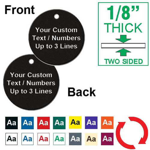 1/8 Inch Thick - 1.25 Inch Round Plastic Tag Custom Engraved