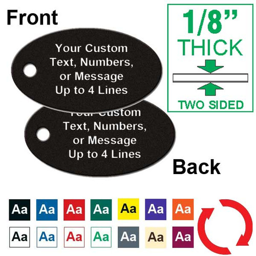 1/8 Inch Thick - 1-5/32 Inch x 2-1/16 Inch Oval Plastic Tag Custom Engraved