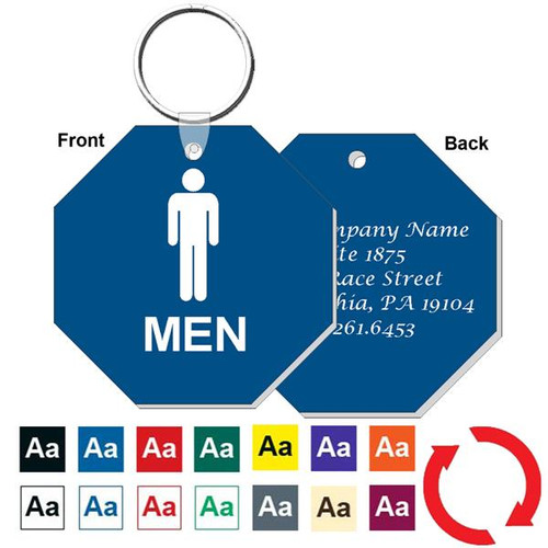 Custom Back 3 Inch Octagon Men's Restroom Keytag. Heavy duty plastic blue with white lettering. Pic with nickel plated split key ring and plastic fold over tab connector. Front back and color options.