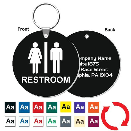 Custom Back 3 Inch Round Restroom Keytag. Heavy duty plastic black with white lettering. Pic with nickel plated split key ring and plastic fold over tab connector. Front back and color options.