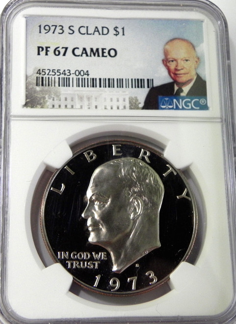 1973-S NGC PROOF 67 CAMEO EISENHOWER DOLLAR with Portrait Label