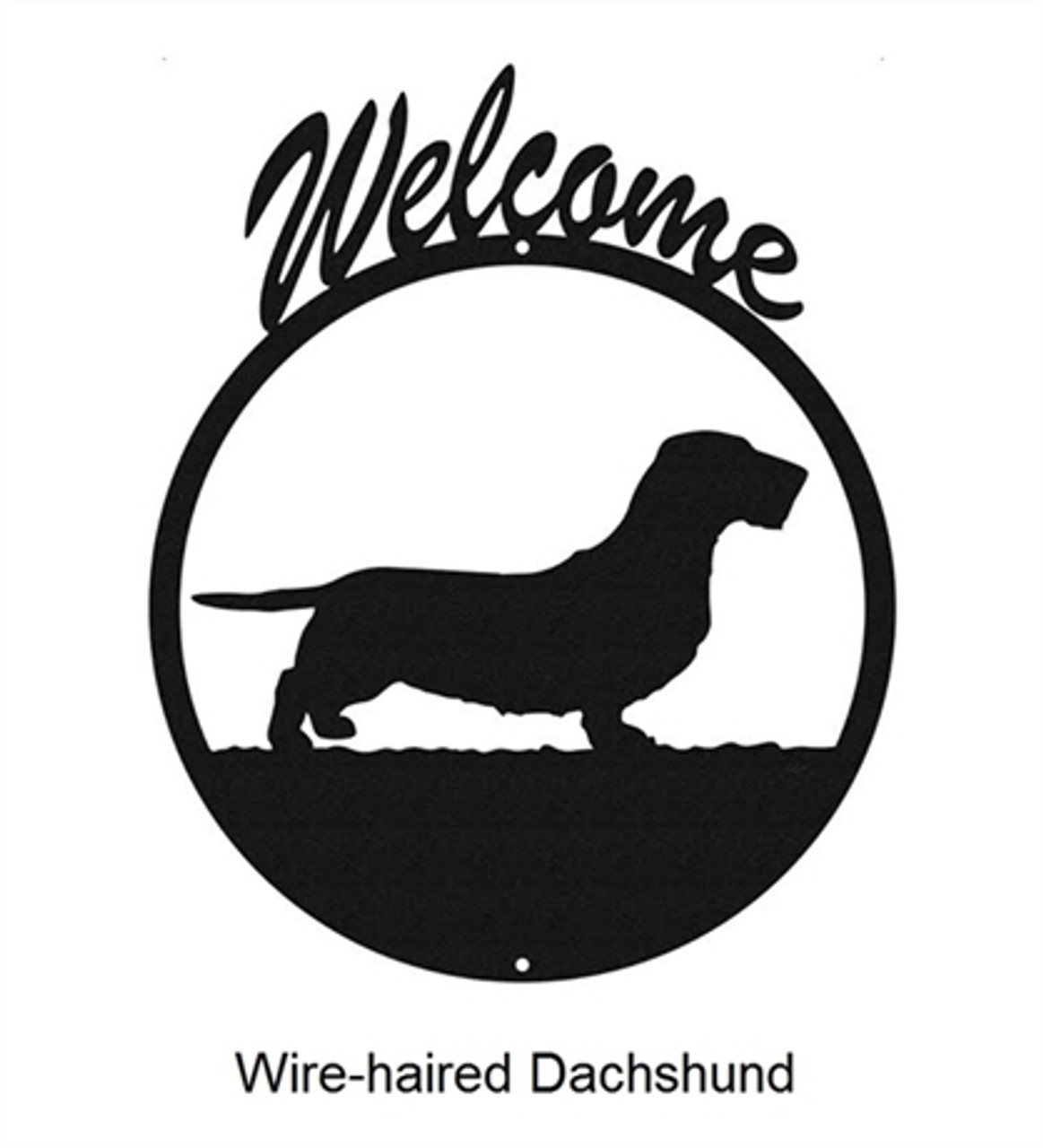 Wire-haired Dachshund Welcome Sign