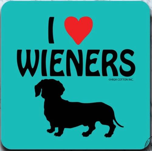 I Love Wieners Drink Coaster