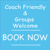 Coach Friendly & Groups Welcome