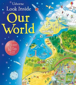 Usborne Look Inside: Our World Book