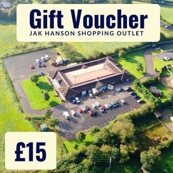 'In store' JAK Hanson Shopping Outlet, Wrightington Gift Voucher - £15