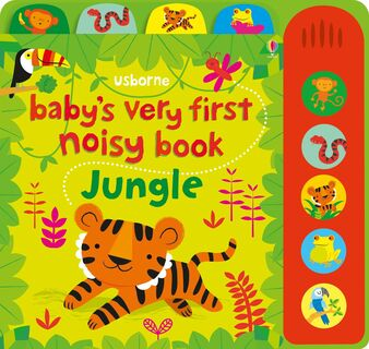 Usborne Books - Baby's very first noisy book: Jungle