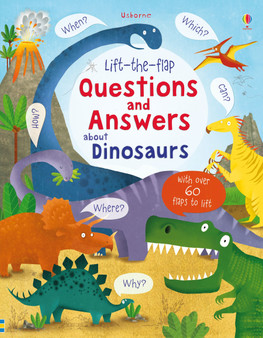 Lift-the-flap Questions and Answers: about Dinosaurs