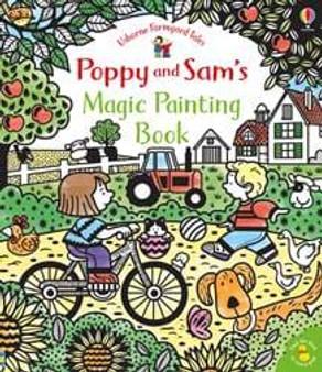 Usborne Books - Poppy and Sam's Magic Painting Book