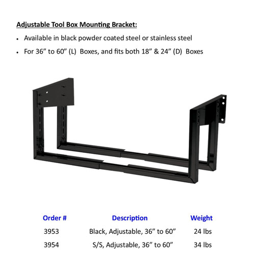 Adjustable Tool Box Mounting Bracket