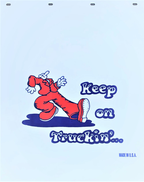 "Keep On Truckin' White Plastic Mud Flap (24""x30"")"