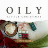 Oily Little Christmas 3 in 1 Class