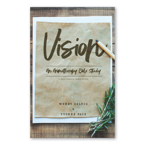 Vision: An Aromatherapy Bible Study