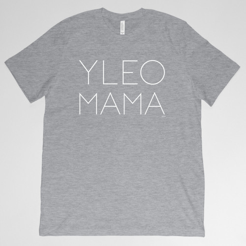 YLEO MAMA Shirt - Light Gray