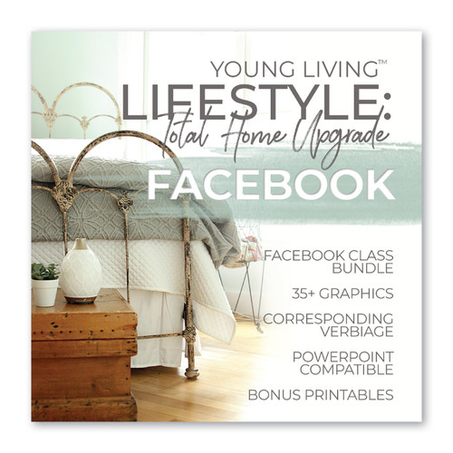 Young Living Lifestyle: Total Home Upgrade Facebook Class