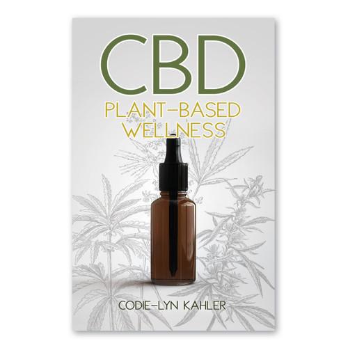 CBD: Plant- Based Wellness
