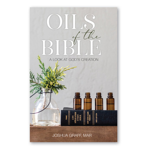 Oils of the Bible: A Look at God's Creation