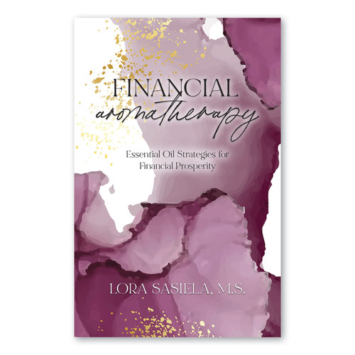 Financial Aromatherapy: Essential Oil Strategies for Financial Prosperity
