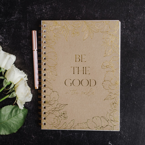 """Be The Good"" Notebook"