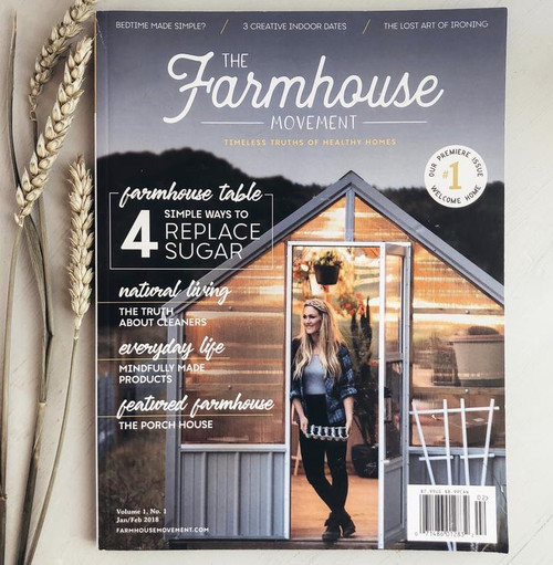 The Farmhouse Movement Magazine - Premier Edition