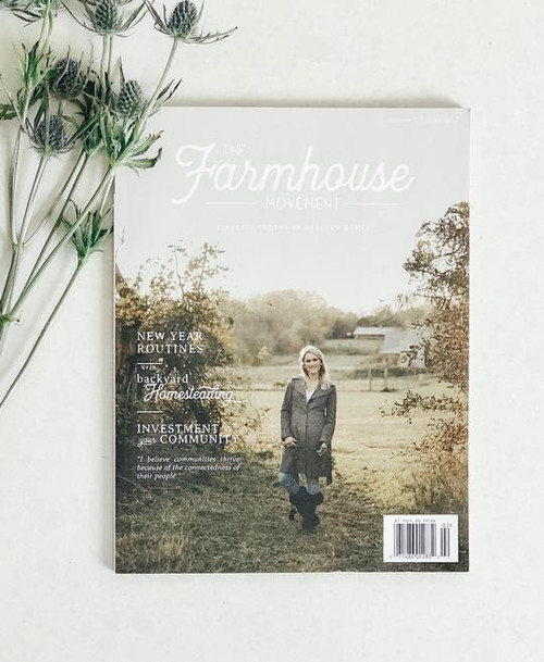 The Farmhouse Movement Magazine - Seventh Edition
