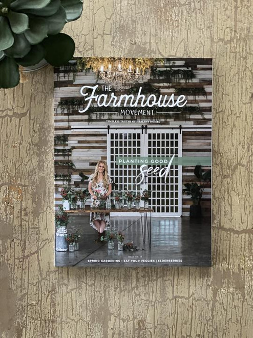 The Farmhouse Movement Magazine - Thirteenth Edition
