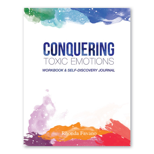 Conquering Toxic Emotions - Workbook and Self-Discovery Journal ebook