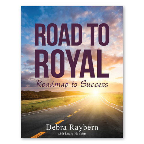 Road to Royal: Roadmap to Success