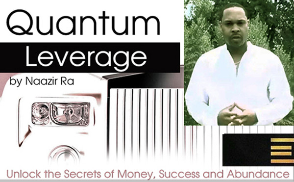 QUANTUM LEVERAGE - 3 Week Magical Wealth Building and Business Success Course