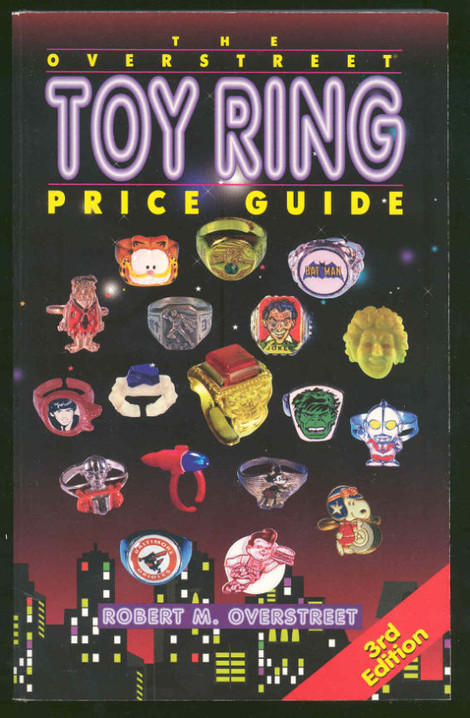 The Overstreet Toy Ring Price Guide #3
