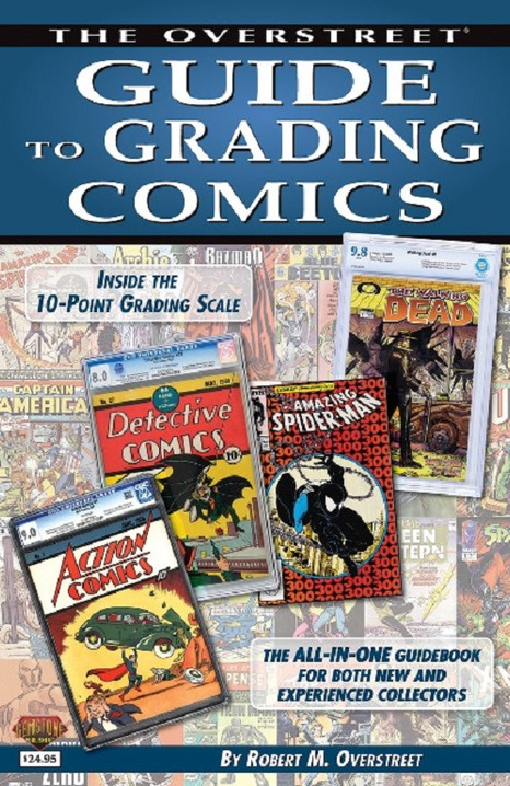 The Overstreet Guide to Grading Comics 4th Edition