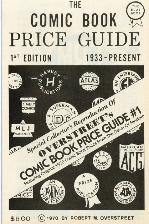 The Overstreet Comic Book Price Guide # 1 Special Collector's Reproduction