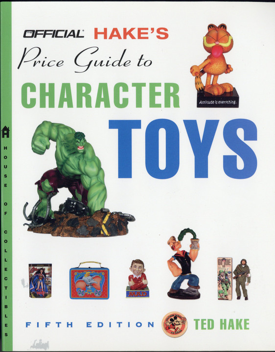 Hake's Price Guide to Character Toys #5 SC Mass Market Edition