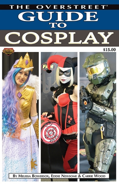 The Overstreet Guide To Cosplay Cover A Softcover