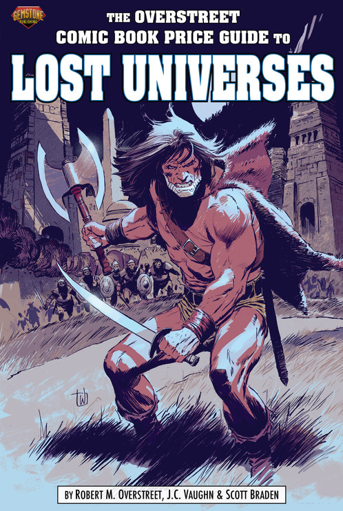 THE OVERSTREET COMIC BOOK PRICE GUIDE TO LOST UNIVERSES HC - Cover A: IRONJAW