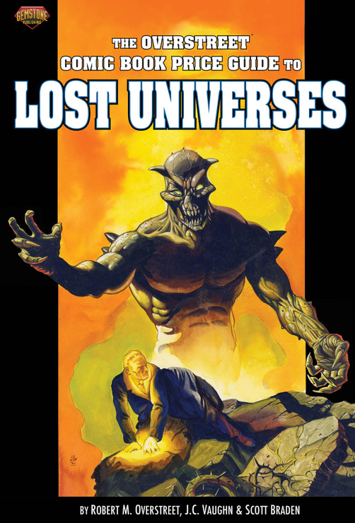 The Overstreet Comic Book Price Guide to Lost Universes - Cover C: Deluxe Limited, Signed Edition